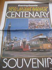 BLACKPOOL TRAMS CENTENERY NEWSPAPER EVENING GAZETTE TRAMWAY SPECIAL 1985 ILLUST