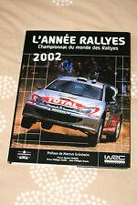 LIVRE BOOK L'ANNEE RALLYE 2002 SEBASTIEN LOEB MARCUS GRONHOLM PETER SOLBERG