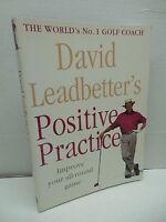 Positive Practice David Leadbetter World's #1 Golf Coach Improve All-Around Game
