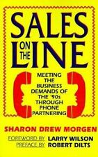 Sales on the Line: Meeting the Business Demands of the '90s Through Phone Partne