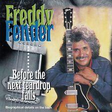FREDDY FENDER : BEFORE THE NEXT TEARDROP FALLS / CD