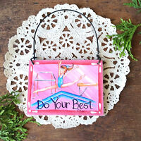 Girls GYMNASTICS Mini Sign Ornament  NEW DO YOUR BEST GYMNAST Gift USA