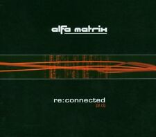 CD NEUFet  scellé - ALFA MATRIX - RE:CONNECTED 2.0 - Coffret 2CD - C62