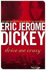 Drive Me Crazy by Eric Jerome Dickey (2004, Hardcover)