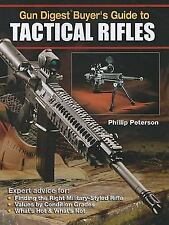 Gun Digest Buyer's Guide to Tactical Rifles Firearms Price Value Book