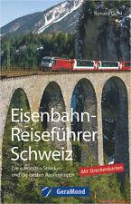 Fachbuch Eisenbahn-Reiseführer Schweiz, die schönsten Strecken und Ausflugtipps