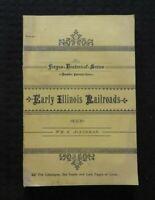 "1884 'EARLY ILLINOIS RAILROADS"" RAILWAY TRAIN HISTORY BOOK ILLINOIS CENTRAL RARE"