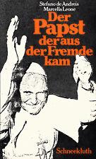 STEFANO de ANDREIS, MARCELLA LEONE Der Papst der aus der Fremde kam (Joh.Paul II