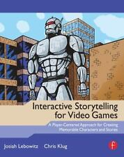 Interactive Storytelling for Video Games: A Player-Centered Approach-ExLibrary