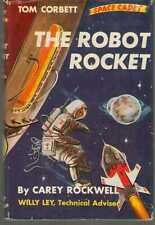 Tom Corbett #8 - The Robot Rocket by Carey Rockwell Hardback Dust Jacket 1st ED