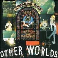 Screaming Trees - Other Worlds  CD New