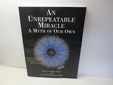 An Unrepeatable Miracle A Myth of Our Own Robert A. Keller poetry philosophy