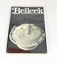 Belleek Complete Collector's Guide And Illustrated Reference 1978
