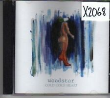 (CK569) Woodstar, Cold Cold Heart - 2003 CD