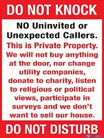 DO NOT KNOCK NO UNINVITED OR UNEXPECTED CALLERS - VARIOUS SIZES SIGN AND STICKER
