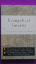Evangelical Futures: A Conversation on Theological Method