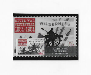 2019 Civil War Divided STAMP SERIES #8 Battle of the Wilderness Centennial /150