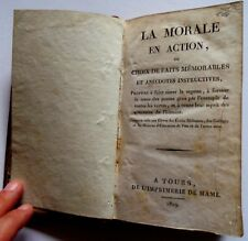 LA MORALE EN ACTION 1819 faits memorables et historiques livre ancien old french
