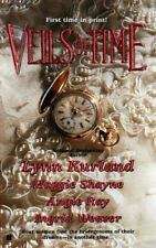 Veils of Time by Lynn Kurland; Angie Ray; Ingrid Weaver; Maggie Shayne PB #90