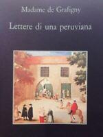 Lettere Di Una Peruviana - Madame De Grafigny