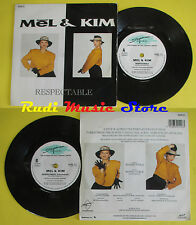 LP 45 7'' MEL & KIM Respectable 1987 SUPREME SUPE 111 no cd mc dvd