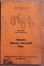 MAN Schlepper 2 K 1 Schmierplan, Bedienung, Fahrvorschriften, Pflege