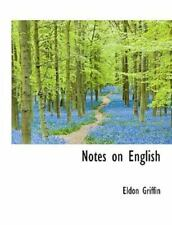 Notes on English: By Eldon Griffin