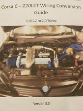 Vauxhall Corsa C Z20let Wiring Conversion Guide