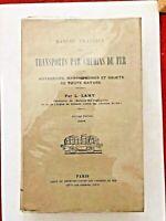 MANUEL PRATIQUE DES TRANSPORTS PAR CHEMINS DE FER - PAR L. LAMY - 1946