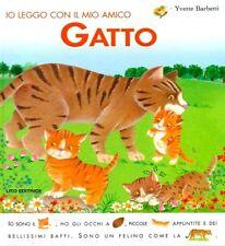 Io leggo con il mio amico gatto. di Yvette Barbetti - Ed. Lito