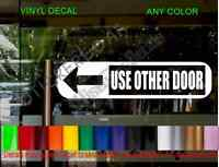 Use Other Door sign Window Decal Business Shop Storefront Sticker Decals Sticker