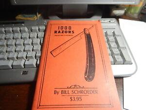 Antique Reference Book, 1000 razors by BillSchroeder old estate