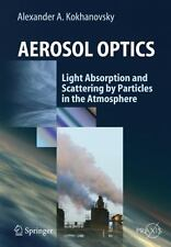 Springer Praxis Bks.: Aerosol Optics : Light Absorption and Scattering by...