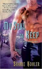 My Soul to Keep (Moon Chasers-ExLibrary