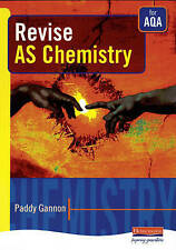 Revise AS Chemistry for AQA (Revise for AS Science) by Gannon, Paddy