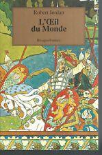 La roue du temps.L'Oeil du monde.Robert JORDAN.Rivages Fantasy SF34