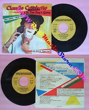 LP 45 7'CLAUDIO CECCHETTO E LA DEEJAY'S GANG Ska chou chou Mr bunch no cd mc vhs