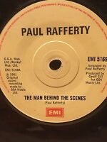 "PAUL RAFFERTY 7"" - THE MAN BEHIND THE SCENES / START AT THE BOTTOM - EMI 5169"