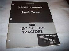 """Original Massey-Harris 555 """"G"""" """"K"""" """"LP"""" Tractor Operator's Manual"""