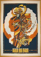 2013 High On Fire - Portland Silkscreen Concert Poster by Guy Burwell s/n