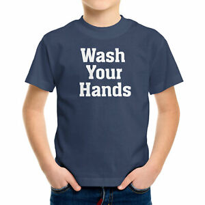 Toddler Kids Boys Girls Tee T-Shirt Wash Your Hands Gift Social Distancing 2T~XL