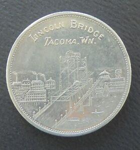 TACOMA  ( WA. ) HOTEL DONNELLY   PICTORAL LINCOLN BRIDGE  TRADE TOKEN