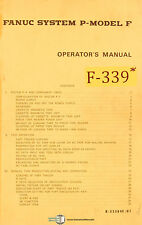Fanuc P Model F, Operations Programming and Troubleshooting Manual