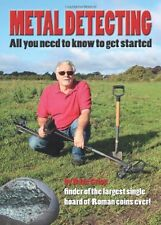 Metal Detecting: All you need to know to get started  **Free P&P**