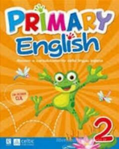 Primary English 2° Celtic Publishing LIBRO VACANZE scuola primaria RAFFAELLO