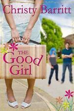 The Good Girl by Christy Barritt (2013, Paperback)