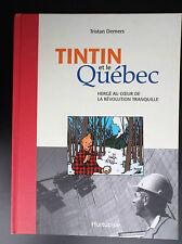 Tintin et le Québec Demers Hergé Ed Hurtubise TBE