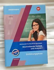 Mathematik für Berufliche Gymnasien/ Beschreibende Statistik und Analysis I