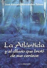 La atlantida y el diluvio broto de sus cenizas. ENVÍO URGENTE (ESPAÑA)
