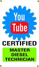 You Tube Certified Master Diesel Technician Garage Banner ManCave Banner